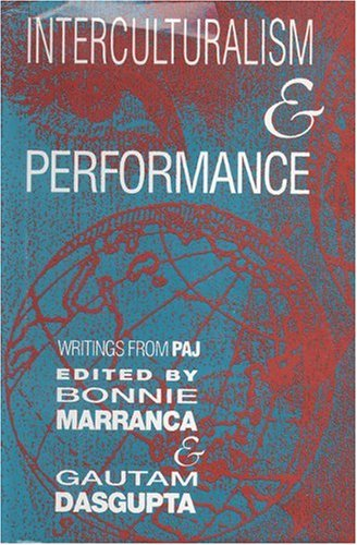 9781555540579: Interculturalism and Performance (PAJ Books)