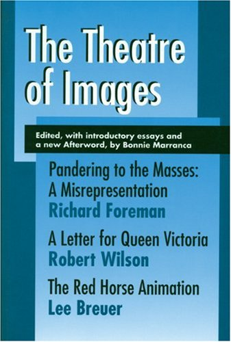 9781555540739: The Theatre of Images (PAJ Books)