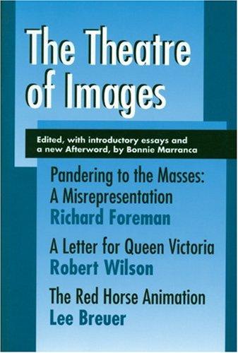 9781555540739: The Theatre of Images (PAJ Books)