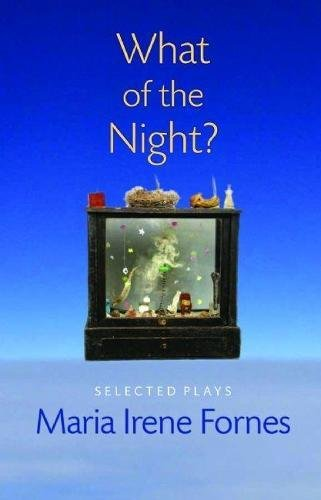 9781555540807: What of the Night?: Selected Plays