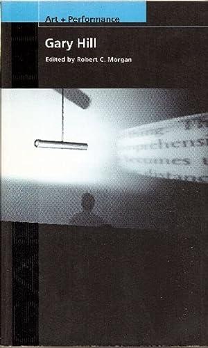 9781555540838: Gary Hill (Art + Performance)