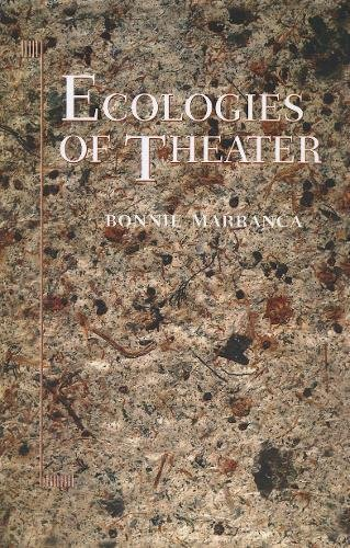 9781555541576: Ecologies of Theater