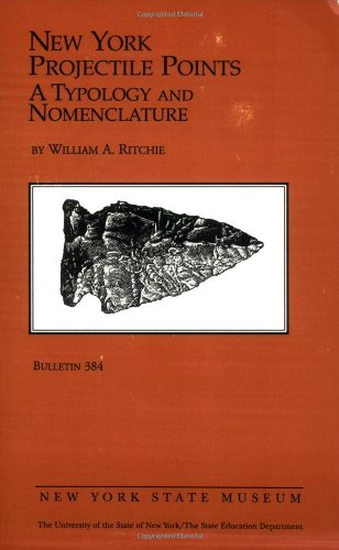 9781555570644: New York Projectile Points: A Typology and Nomenclature