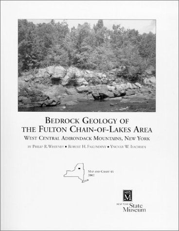 9781555571719: Bedrock Geology of the Fulton Chain-of-Lakes Area: West Central Adirondack Mountains, New York. (New York State Museum Map and Charts Series 44