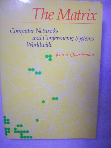 9781555580339: Matrix Computer Networks and Conferencing Systems Worldwide