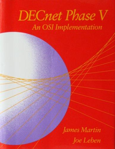 9781555580766: DECnet Phase V: An OSI Implementation