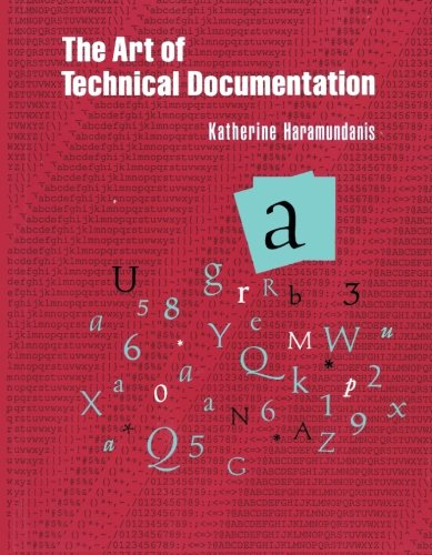9781555580803: The Art of Technical Documentation (Software Development Series)