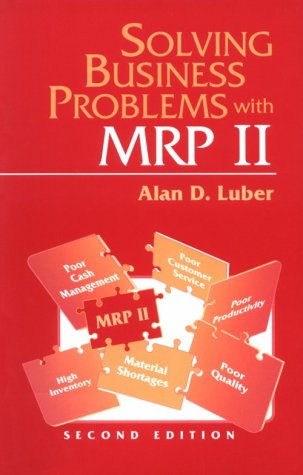 9781555581329: Solving Business Problems with MRP II
