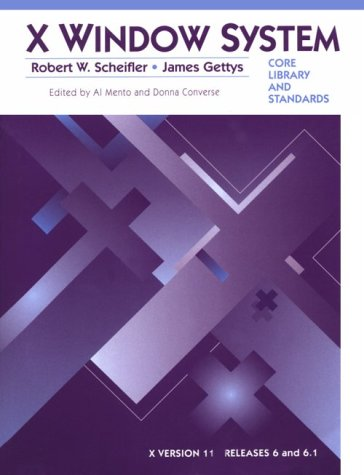 9781555581541: X Window System: Core Libraries and Standards (Bk. 1)