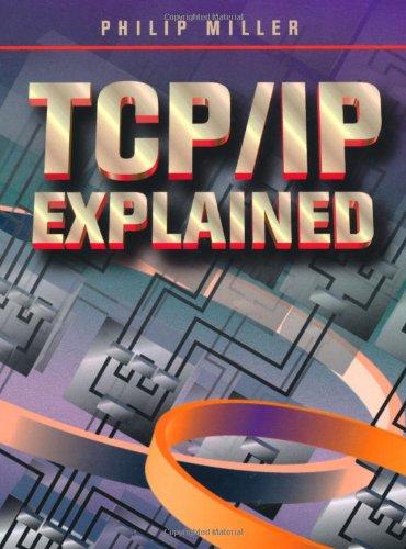 TCP/IP Explained: Philip Miller
