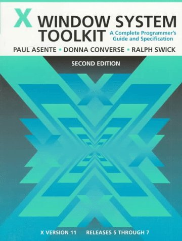 9781555581787: X Window System Toolkit, Second Edition: A Complete Programmer's Guide and Specification