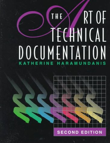 9781555581824: The Art of Technical Documentation, Second Edition