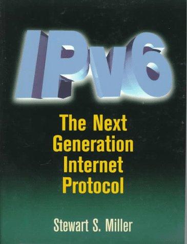 9781555581886: IPv6: The Next Generation Protocol (Vol 6)