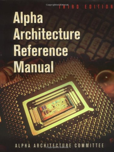 9781555582029: Alpha Architecture Reference Manual, Third Edition (HP Technologies)