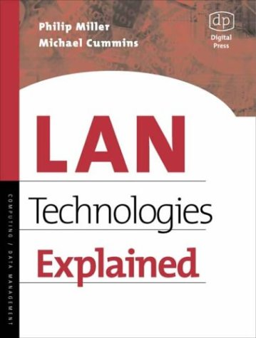 Lan Technologies Explained: Philip Miller, Michael