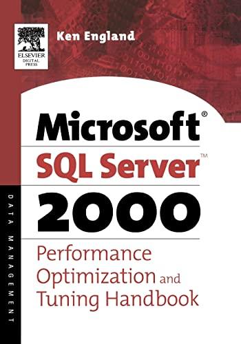 Microsoft SQL Server 2000 Performance Optimization and Tuning Handbook: Ken England