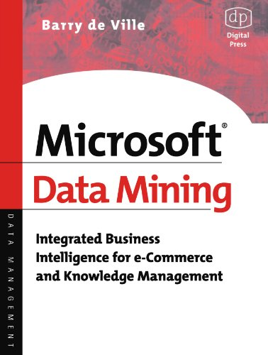 Microsoft Data Mining: Integrated Business Intelligence for: de Ville, Barry