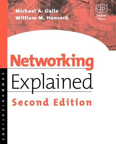 9781555582524: Networking Explained