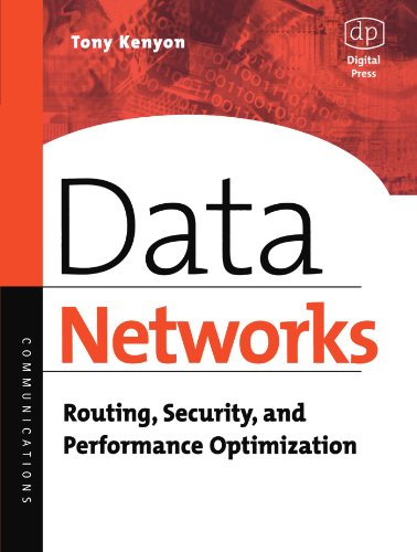 9781555582715: Data Networks: Routing, Security, and Performance Optimization