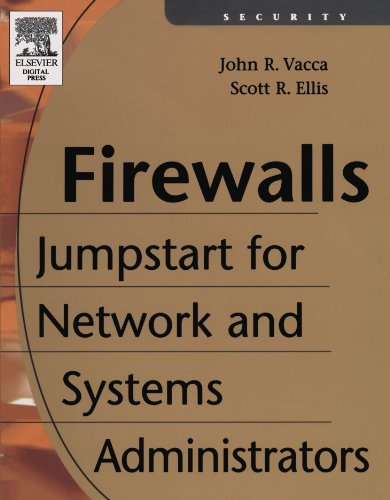 9781555582975: Firewalls: Jumpstart for Network and Systems Administrators