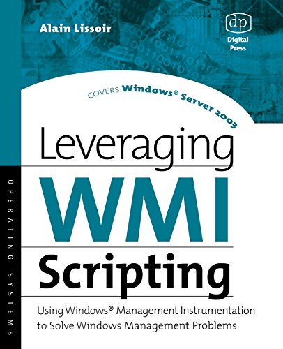 9781555582999: Leveraging WMI Scripting: Using Windows Management Instrumentation to Solve Windows Management Problems (HP Technologies)
