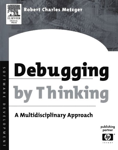 9781555583071: Debugging by Thinking: A Multidisciplinary Approach (HP Technologies)