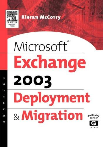 9781555583163: Microsoft Exchange 2003 Deployment and Migration (HP Technologies)