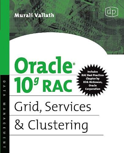 9781555583217: Oracle 10g RAC Grid, Services and Clustering