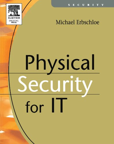 9781555583279: Physical Security for IT
