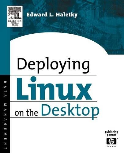 9781555583286: Deploying LINUX on the Desktop: Jumpstart for Systems Administrators