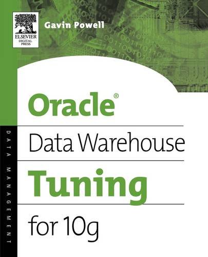 9781555583354: Oracle Data Warehouse Tuning for 10g