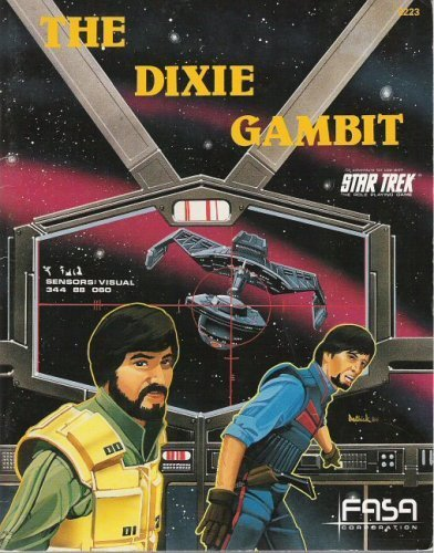 The Dixie Gambit (Star Trek RPG): J. Andrew Keith