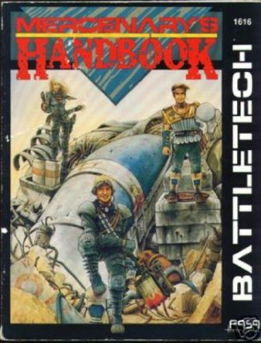 Mercenary's Handbook (Battletech - Core Rules (FASA)): Anthony Pryor; Boy F. Peterson; Dale ...