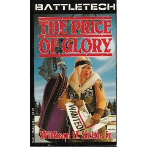 Price of Glory (Battletech Saga of Gray: William H. Keith