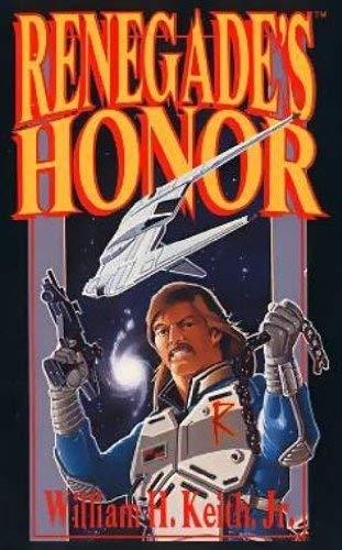 9781555600570: Renegade's Honor (Renegade Legion)