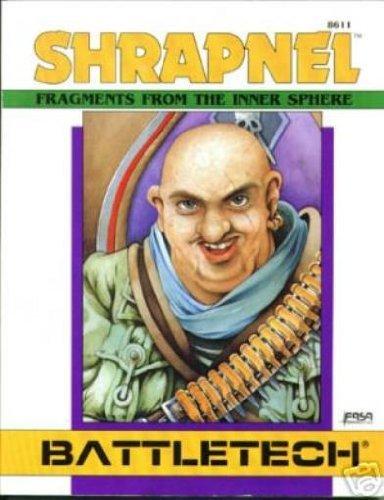 9781555600822: Shrapnel: Fragments from the Inner Sphere (Battletech No. 8611)