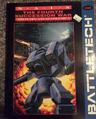 9781555600884: The Fourth Succession War: Military Atlas Vol 2, January 3029 - January 3030 (Battletech)
