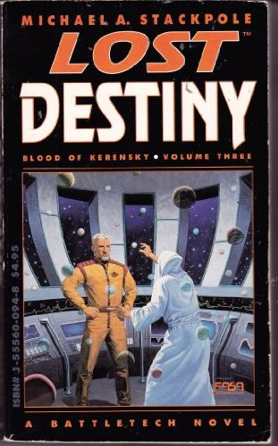 9781555600945: Lost Destiny (The Blood of Kerensky Saga, Vol 3)
