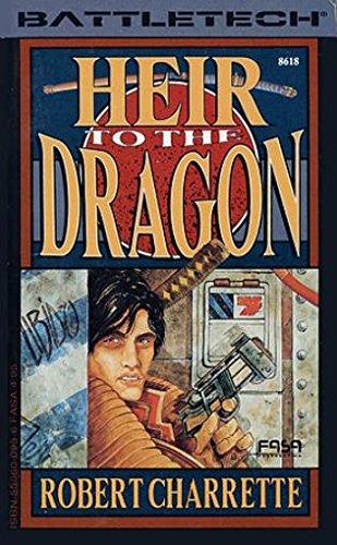 Heir to the Dragon (Battletech): Charrette, Robert N.