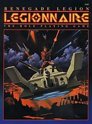 9781555601027: Renegade Legion: Legionnaire the Role Playing Game