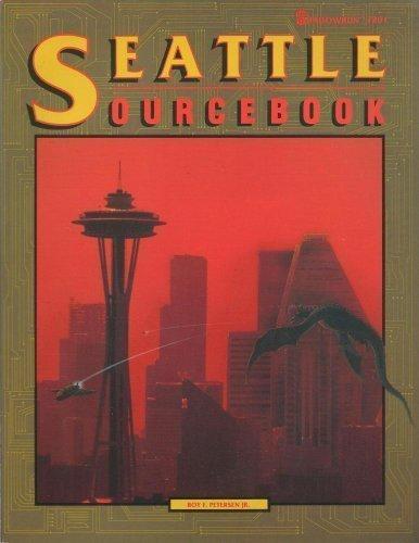 9781555601119: Seattle Sourcebook (Shadowrun)