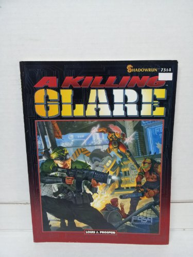 9781555601959: A Killing Glare (Shadowrun RPG)