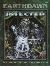 Infected (Earthdawn 6303)