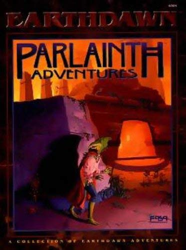 Parlainth Adventures (Earthdawn 6304)