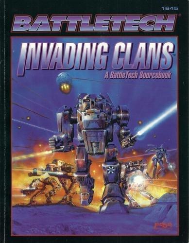 9781555602512: Invading Clans: A Battletech Sourcebook