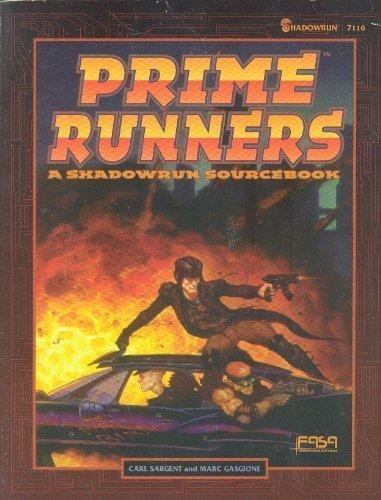 Prime Runners: A Shadowrun Sourcebook: Sargent, Carl; Gasgione, Marc