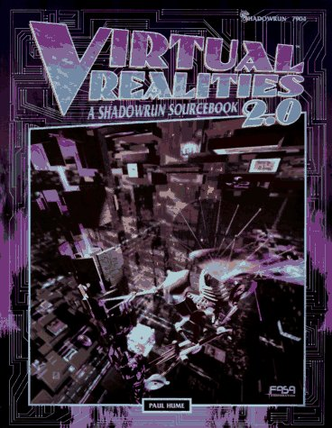 9781555602710: Virtual Realities 2.0: A Shadowrun Sourcebook