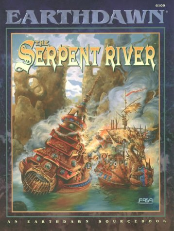 The Serpent River : An Earthdawn Sourcebook 6109