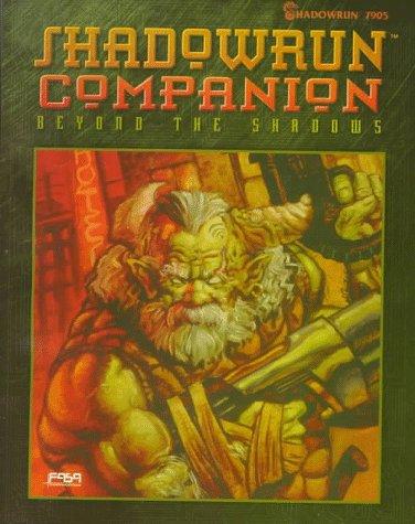 Shadowrun Companion: Beyond the Shadows: Bush, Zach; Brandes,