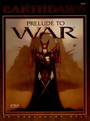 Prelude To War Earthdawn Roleplaying